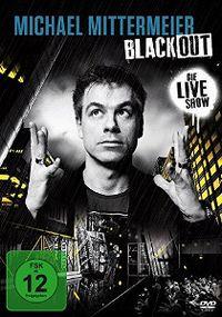 Cover Michael Mittermeier - Blackout - Die Live Show [DVD]